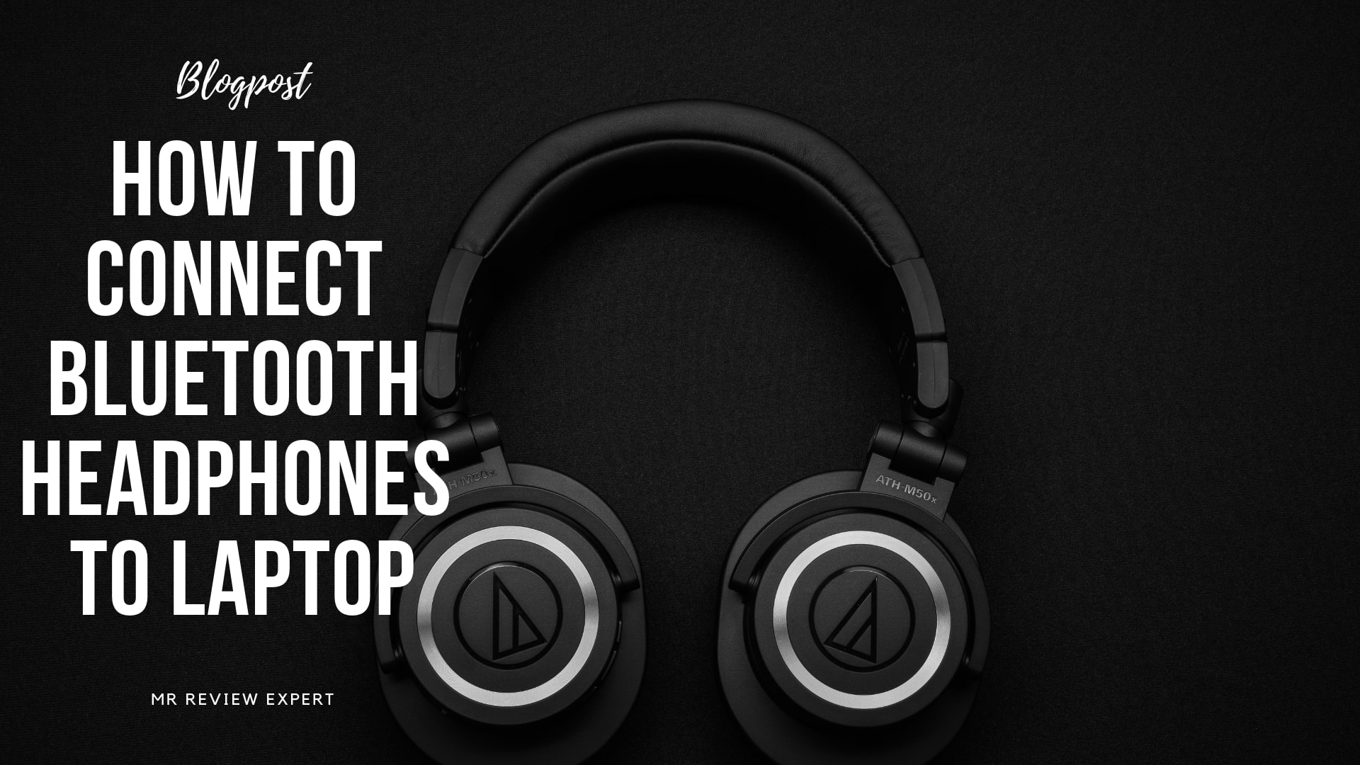How To Connect Bluetooth Headphones to Laptop?