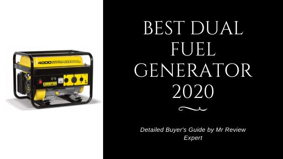 Best dual fuel generator 2020