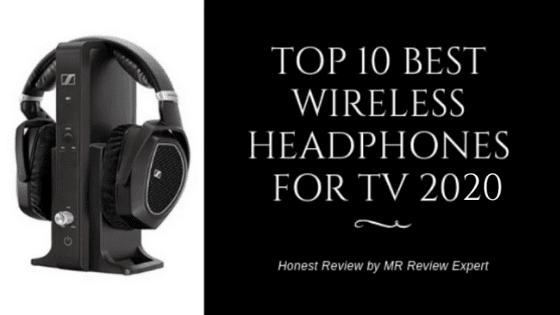 best 10 wireless headphones for tv in 2020