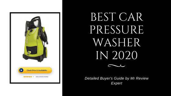 Best Car Pressure Washer Black Friday And Cyber Monday Deals 2020 Review Buying Guide Mr Review Expert